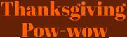 Thanksgiving Pow-wow 2017